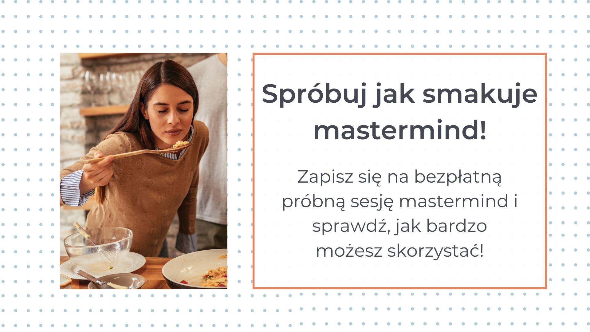 Dlaczego mastermind?